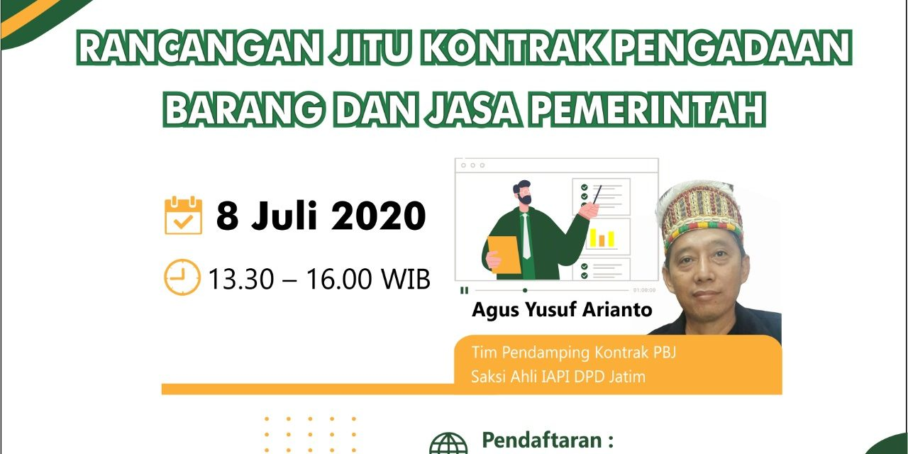 Jadwal Webinar Pengadaan Barang/Jasa dari IAPI DPD Jawa Timur – Pertengahan Juli 2020