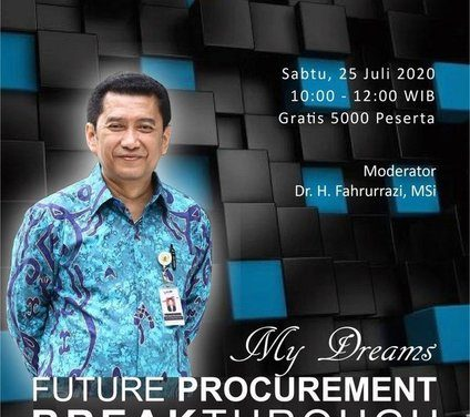 Webinar bersama Ikak G. Patriastomo – My Dreams Future Procurement Breakthrough