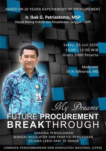 Webinar bersama Ikak G. Patriastomo – My Dreams Future Procurement Breakthrough